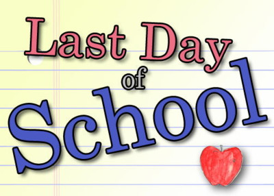2013 – Last day of School – TOMORROW